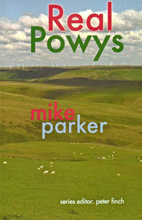 Book cover: Real Powys by Mike Parker